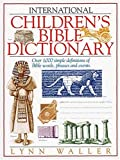 Waller, Lynn: International Children's Bible Dictionary