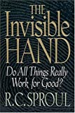 Sproul, R. C.: The Invisible Hand
