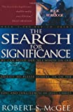 McGee, Robert S.: The Search for Significance: Book and Workbook