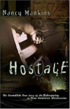 Hostage the incredible true story of the…
