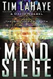 LaHaye, Tim: Mind Siege : The Battle for the Truth in the New Millennium