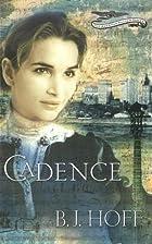 Cadence by B. J. Hoff