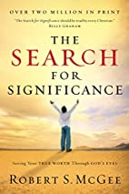 The Search for Significance by Robert S.…
