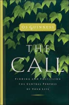 The Call: Finding and Fulfilling the Central…