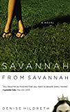 Hildreth, Denise: Savannah from Savannah