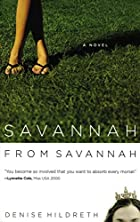 Savannah from Savannah by Denise Hildreth