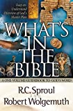 Wolgemuth, Robert: What's in the Bible: A One-Volume Guidebook to God's Word