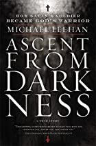 Ascent from Darkness: How Satan's…