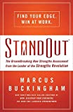 Buckingham, Marcus: STANDOUT (International Edition): The Groundbreaking New Strengths Assessment from the Leader of the Strengths Revolution