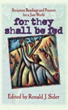 For They Shall Be Fed: Scripture Readings…