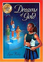 The Winning Edge Series: Dreams of Gold by…