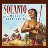 Metaxas, Eric: Squanto and the Miracle of Thanksgiving