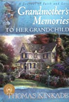 Grandmother's Memories: To Her Grandchild (A…