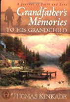 Grandfather's Memories To His Grandchild by…