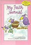 Hill, Karen: My Faith Journal - pink for girls