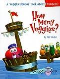 Vischer, Phil: How Many Veggies? (Veggiecational Ser)
