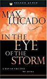 Lucado, Max: In the Eye of the Storm