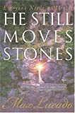 Lucado, Max: He Still Moves Stones