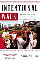 Intentional Walk: An Inside Look at the…