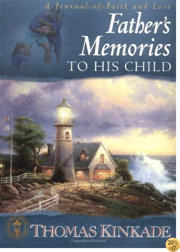 A Father's Memories to His Child