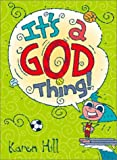 Hill, Karen: It's a God Thing Journal: Green