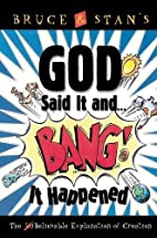 God Said It And Bang! It Happened: The…