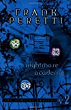 Peretti, Frank: Nightmare Academy