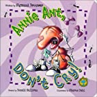 Bug's Eye View Board Book: Annie Ant, Don't…