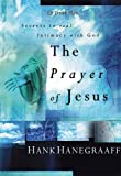 Hanegraaff, Hank: Prayer of Jesus (EZ Lesson Plan)