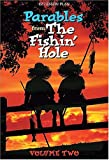 Not Available: Parables From The Fishin' Hole