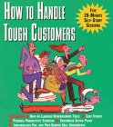 How to Handle Tough Customers: Five…