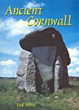 White, Paul: Ancient Cornwall