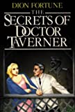 Fortune, Dion: Dion Fortune's the Secrets of Dr. Taverner
