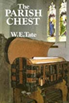 The Parish Chest by W. E. Tate