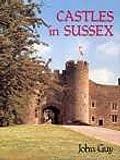 GUY ,John: Castles in Sussex