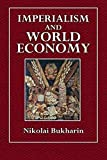 Bukharin, Nikolai: Imperialism and World Economy
