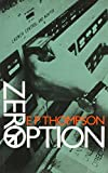 Thompson, E. P.: Zero Option