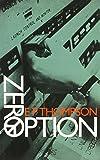 Thompson, E. P.: Zero Option