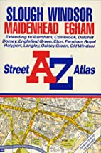 A-Z Street Atlas of Slough & Windsor (A-Z…