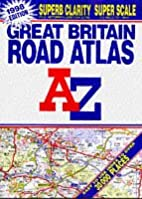 Great Britain Road Atlas by Geographers' A-Z…