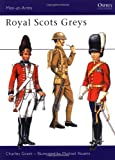 Charles Grant: Royal Scots Greys (Men-at-Arms)
