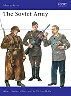 The Soviet Army by Albert Seaton
