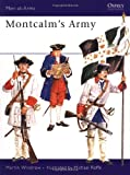 Windrow, Martin: Montcalm&#39;s Army