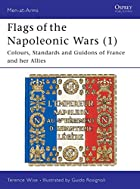 Flags of the Napoleonic Wars 1: France and…