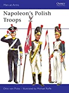 Napoleon's Polish Troops (Men-at-arms) by…