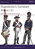 Pivka, Otto Von: Napoleon's German Allies 1 Westfalia and Kleve-Berg
