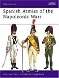 Pivka, Otto Von: Spanish Armies of the Napoleonic Wars