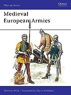 Medieval European Armies 1300-1500 by…