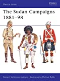 Wilkinson-Latham, Robert: The Sudan Campaigns 1881-98 (Men-at-Arms)