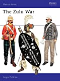 McBride, Angus: The Zulu War (Men at Arms Series, 57)